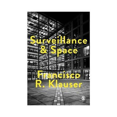 Surveillance and Space by Francisco Klauser (author)