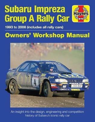 Subaru Impreza WRC Rally Car Owners' Workshop Manual by Andrew Burgt (author)