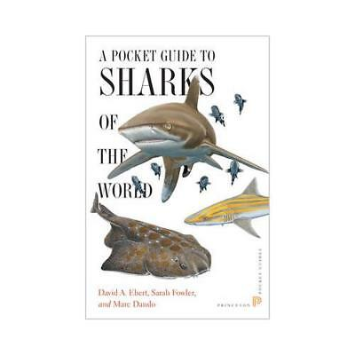 A Pocket Guide to Sharks of the World by David A Ebert (author), Sarah Fowler...