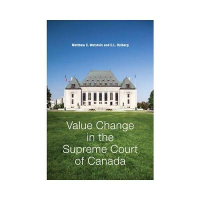 Value Change in the Supreme Court of Canada by Matthew Wetstein (author)