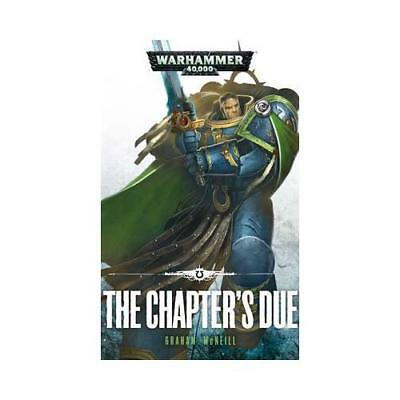 The Chapter's Due by Graham McNeill (author)