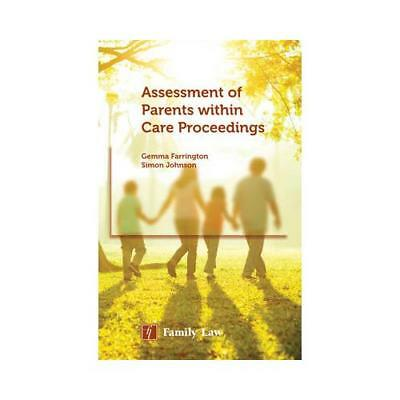 Assessment of Parents Within Care Proceedings by Gemma Farrington (author), S...