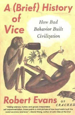 A Brief History Of Vice by Robert Evans 9780147517609 (Paperback, 2016)