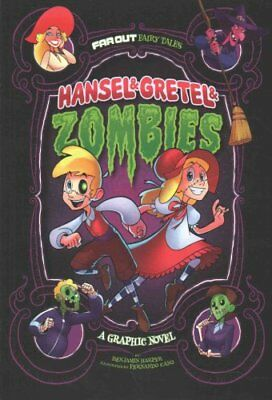 Hansel & Gretel & Zombies: A Graphic Novel by Benjamin Harper 9781496531155
