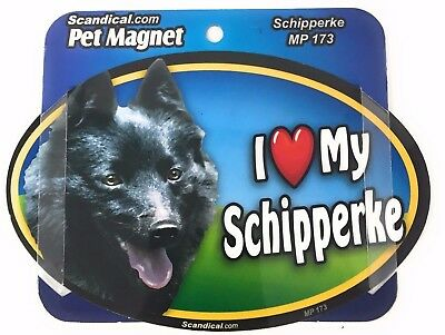 I LOVE MY SCHIPPERKE  Dog  Magnet Gifts, Cars, Trucks. Lockers, Refrigerators