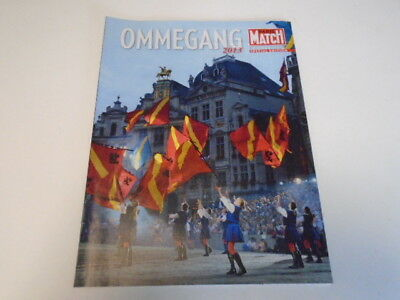 "Paris Match Belg  Edition Special  ""  Ommegang    "" De  2013"