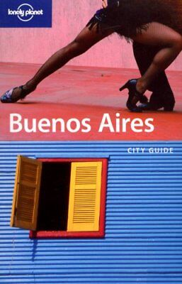 Buenos Aires (Lonely Planet City Guides)-Sandra Bao
