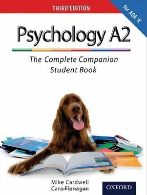 The Complete Companions: A2 Student Book for AQA A Psychology (Third Edition).