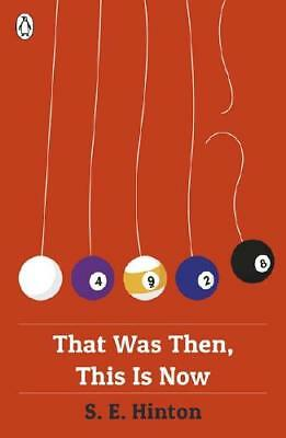 That Was Then, This Is Now by S E Hinton, Ben Hughes (designer)