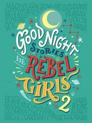 Goodnight Stories for Rebel Girls 2 By Francesca Cavallo & Elena Fav (Hardcover)