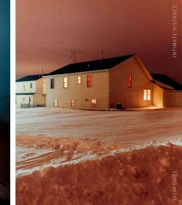 Todd Hido - Intimate Distance by David Campany (author), Katya Tylevich (author)