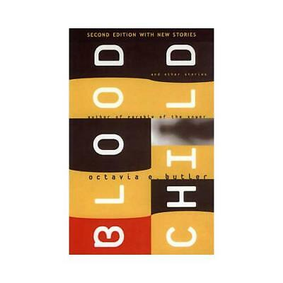 Bloodchild and Other Stories by Octavia E Butler (author)