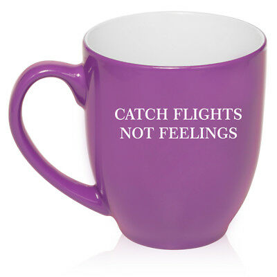 16oz Bistro Mug Ceramic Coffee Tea Glass Cup Catch Flights Not Feelings