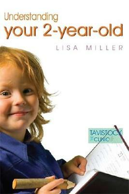Understanding Your Two-Year-Old by Lisa Miller (author)