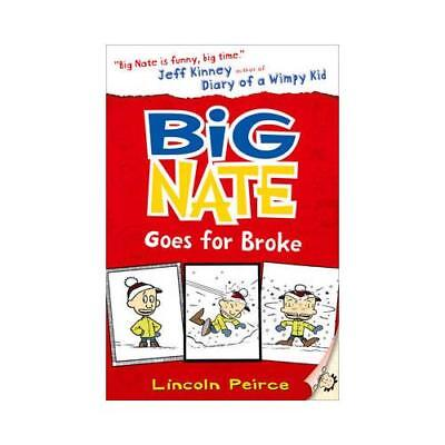 Big Nate Goes for Broke by Lincoln Peirce (author)