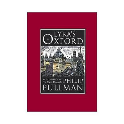 Lyra's Oxford by Philip Pullman (author)