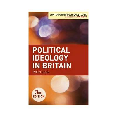 Political Ideology in Britain by Robert Leach (author)