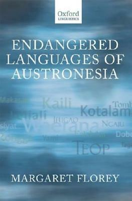 Endangered Languages of Austronesia by Margaret Florey (editor)