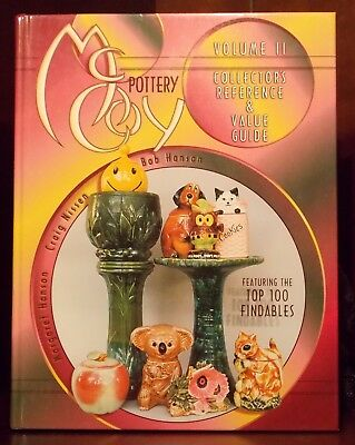 Collector's Reference and Value Guide McCoy Pottery Vol II 1999 Hanson Nissen