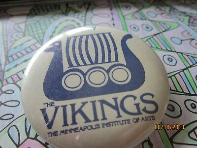 I saw the VIKINGS Minneapolis Institute of Arts Collectors  Button Pin