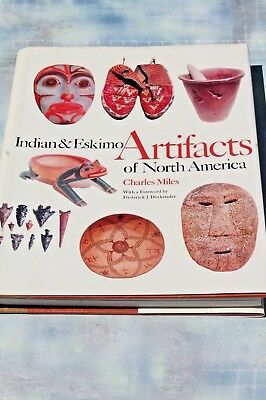 Indian & Eskimo Artifacts of North America by Charles Miles, 1986 HC/DJ