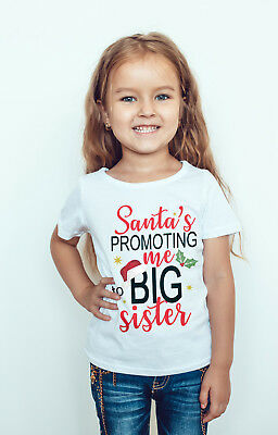 "girls Christmas T-shirt ""santa's promoting me to big sister"""