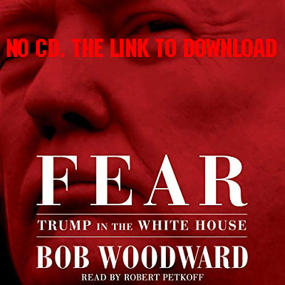 Fear Trump in the White House by Bob Woodward [AUDIO]