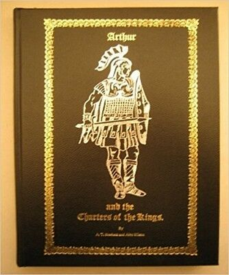 Arthur and the Charters of the Kings. !st edition, Never opened.