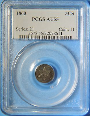 1860 US Three Cent Silver Piece Coin 3c PCGS Graded AU55 Almost Uncirculated