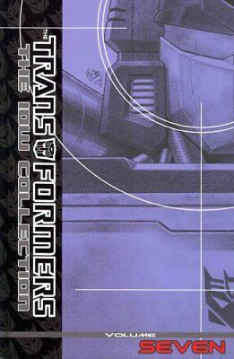 Transformers The Idw Collection Volume 7 by Dan Abnett 9781613774069