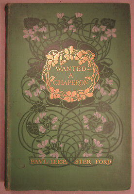 Wanted A Chaperon Paul Leicester Ford 1902 Haward Chandler Christy Illustrated