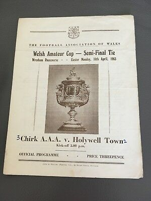 Chirk A.A.A. V Holywell Town Welsh Amateur Cup-semi Final Tie 1963 Football Prog