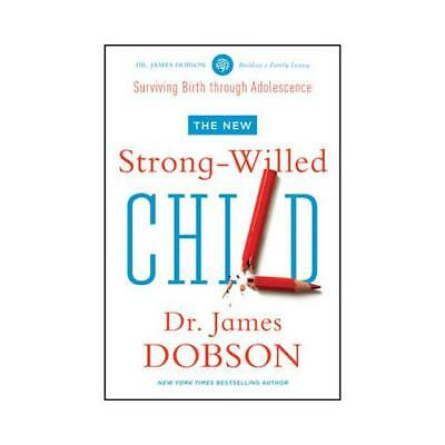 The New Strong-Willed Child by James C Dobson (author)