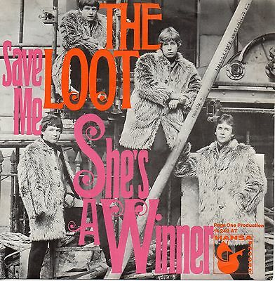 7 45 The Loot - She's A Winner / Save Me RARE GER 1968 FREAK Beat NM Condition