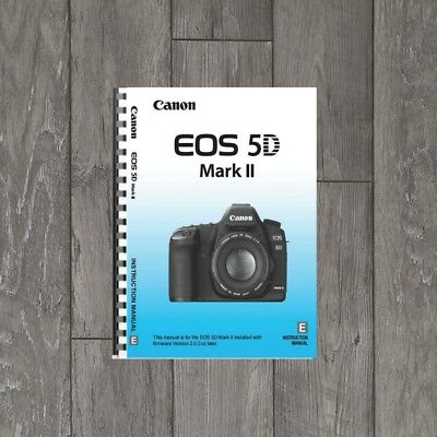 Canon Eos 5D Mark Ii Printed Instruction Manual User Guide A5