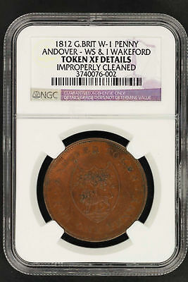 1812 G. Britain W-1 Penny Andover-WS & I Wakeford Token NGC XF Details -148966