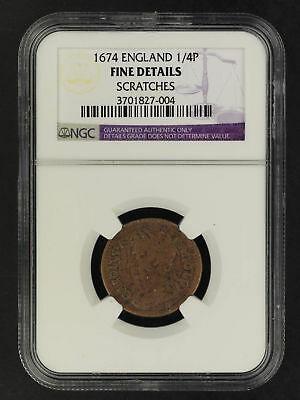 1674 England 1/4P Farthing NGC Fine Details Scratches -162051