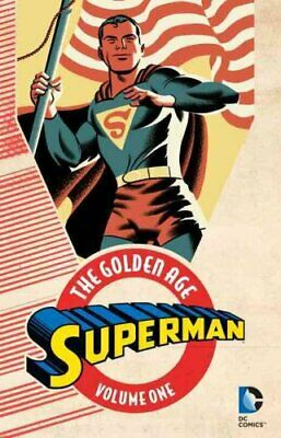 Superman The Golden Age Vol. 1 by Jerry Siegel 9781401261092 (Paperback, 2016)