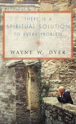 There Is a Spiritual Solution to Every Problem 9780007131471 (Paperback, 2002)
