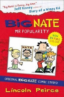 Big Nate Compilation 4: Mr Popularity by Lincoln Peirce 9780007559275
