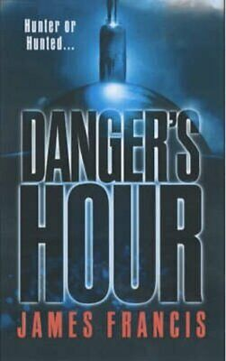 Danger's Hour by James Francis 9780743430166 (Paperback, 2002)