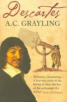 Descartes: The Life of Rene Descartes and its Place in His Times by A. C....