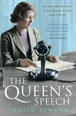 The Queen's Speech An Intimate Portrait of the Queen in her Own... 9781471150982