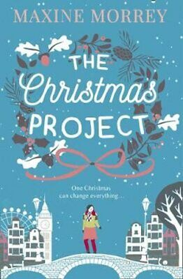 The Christmas Project by Maxine Morrey 9781848457256 (Paperback, 2017)