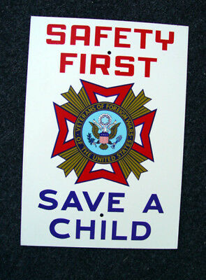 Mint Vintage Original Vfw Veterans Safety First Save A Child Advertising Sign