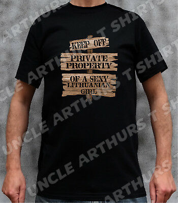 Wooden KEEP OFF SIGN SEXY LITHUANIAN Funny BoyFriend Gift Blk or Wht T Shirt