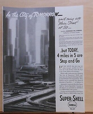 1937 magazine ad for Shell Gas - City of Tomorrow, Norman Bel Geddes predicts