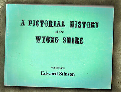 #Ee.  Volume 1 Of  Pictorial History  Book On  Wyong Shire, Nsw, Australiana
