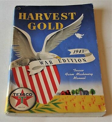 1943  War Edition Texaco Farm Machinery Manual.