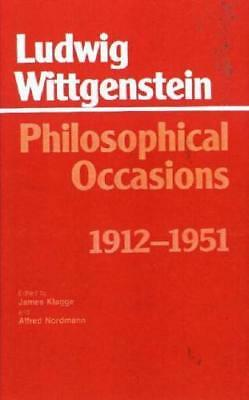 Philosophical Occasions: 1912-1951 by Ludwig Wittgenstein, James Klagge (edit...